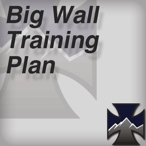 Big Wall Training Plan
