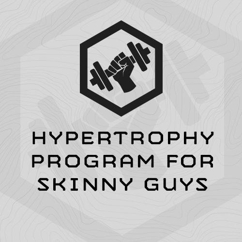Hypertrophy Program for Skinny Guys