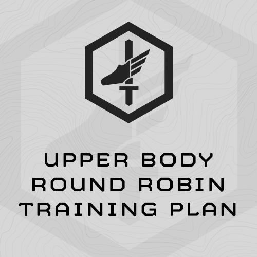 Upper Body Round Robin Training Plan